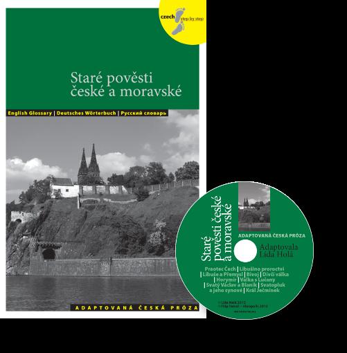 Alte böhmische und mährische Legenden / Staré pověsti české a moravské